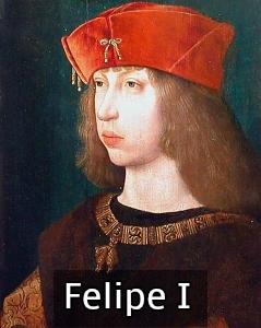 felipe I reyes católicos